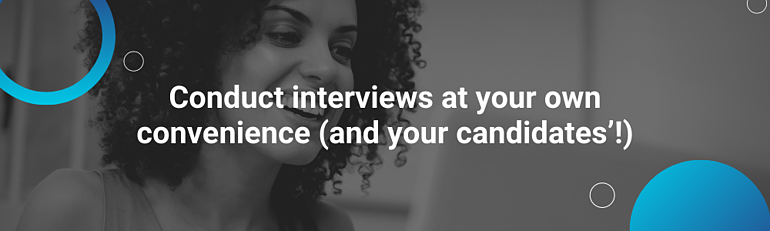 asynchronous video interviewing